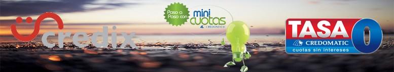 RECIBIMOS CREDIX, TASA 0 Y MINI CUOTAS CON CREDOMATIC